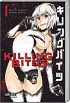 Killing Bites, Band 01