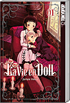 La Vie en Doll, Band 01