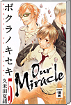 Our Miracle, Band 05 (Manga)