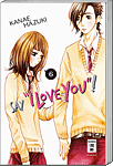 Say I Love You!, Band 06 (Manga)