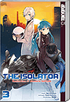 The Isolator: Realization of Absolute Solitude 03