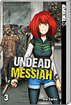 Undead Messiah 03