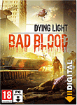 Dying Light: Bad Blood - Early Access
