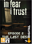 In Fear I Trust - Episode 2: The Last Desk