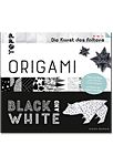 Origami Black and White: Die Kunst des Faltens