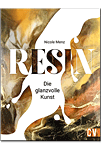 Resin: Die glanzvolle Kunst