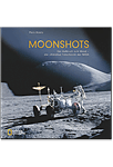 Moonshots: Die ultimative Fotochronik der NASA