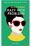Crazy Rich Problems (Romane)