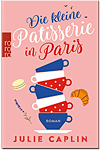 Die kleine Patisserie in Paris (Romane)