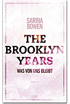 The Brooklyn Years: Was von uns bleibt