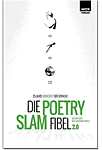 Die Poetry-Slam-Fibel 2.0