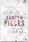 All The Broken Pieces And You -