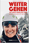 Weiter gehen: The Great Himalayan Trail - Maria-Theresia Zwyssig