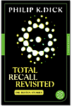 Total Recall Revisited - Die besten Stories