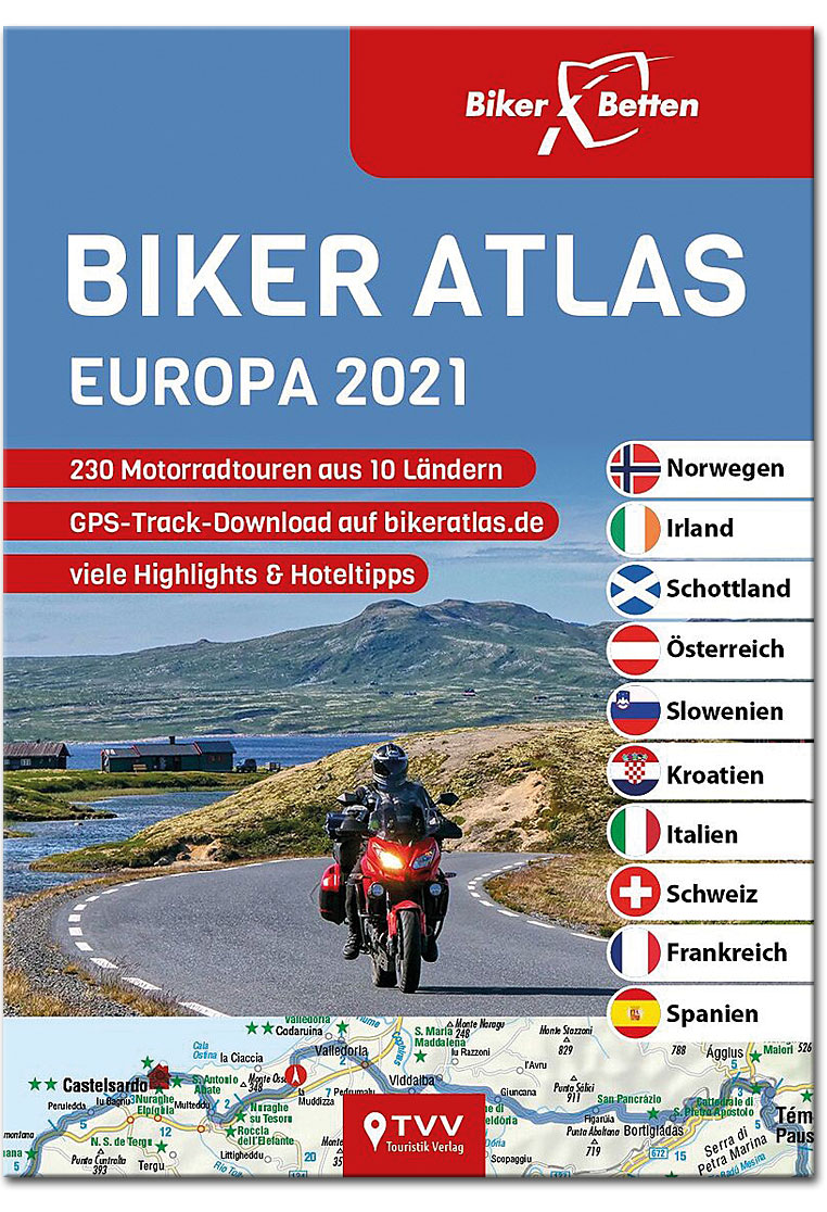 Biker Atlas Europa 2021: 230 Motorradtouren aus 10 Ländern ...