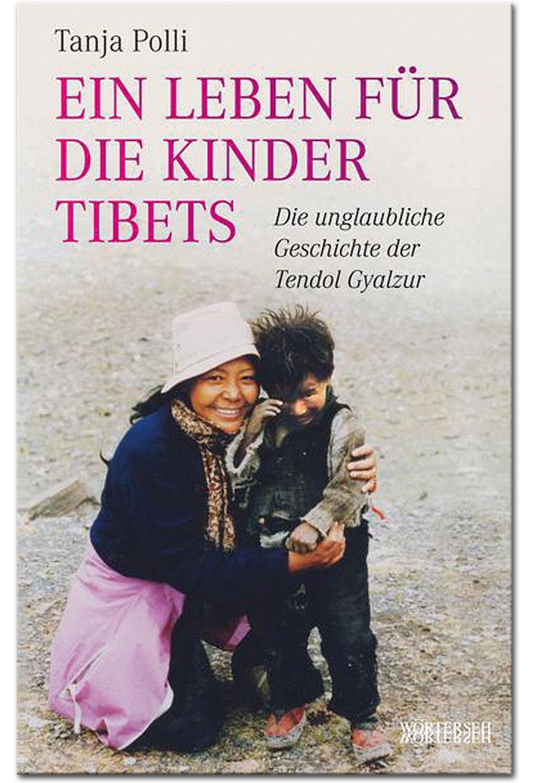 ein leben für die kinder tibets  die unglaubliche