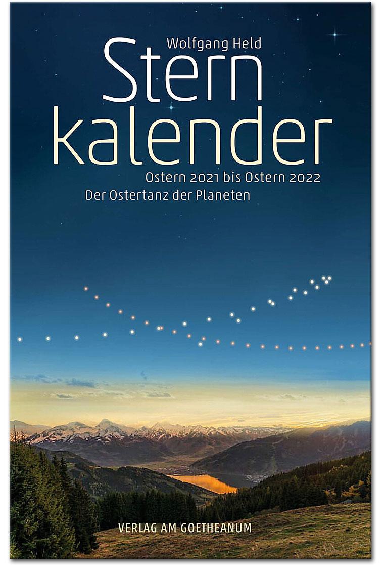 Sternkalender Ostern 2021 bis Ostern 2022 - Der Ostertanz ...