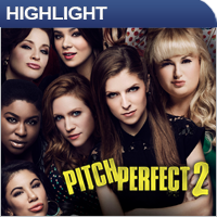 Film Highlight: Pitch Perfect 2