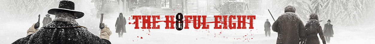 Film Highlight: The Hateful Eight