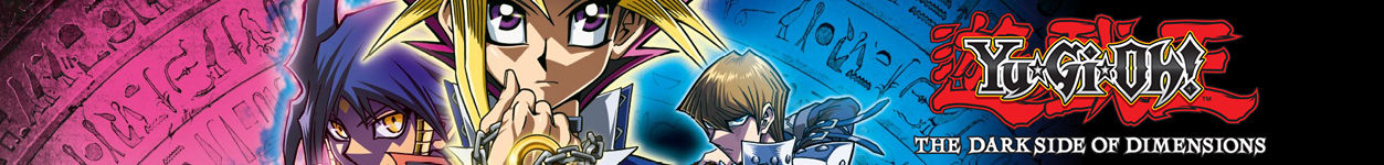 Anime: Yu-Gi-Oh! The Dark Side of Dimensions