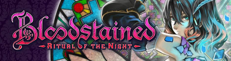 Bloodstained: Ritual of the Night @E3 2017
