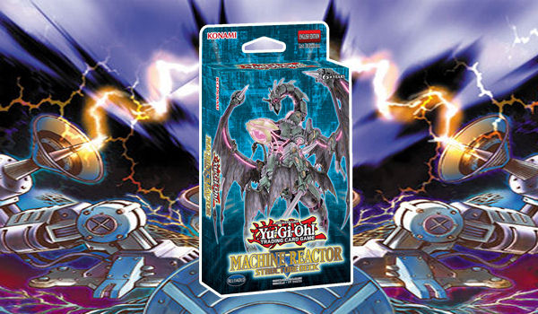 Yu-Gi-Oh! Structure Deck: Machine Reactor